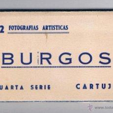 Fotografía antigua: 12 FOTOGRAFÍAS ARTÍSTICAS BURGOS CUARTA SERIE CARTUJA. Lote 53339076