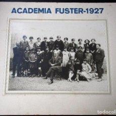 Fotografía antigua: FOTOGRAFÍA PROFESORES Y ALUMNAS DE LA ACADEMIA FUSTER-1927. FOTO. L. BARCELÓ AMPOSTA 17X23 Y 28X34. Lote 85625424