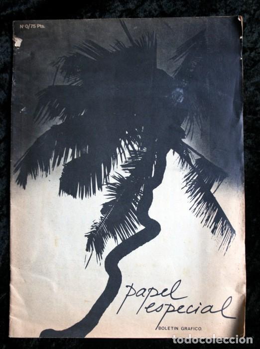 PAPEL ESPECIAL - BOLETIN GRAFICO Nº 0 - 1978 - REVISTA FOTOGRAFÍA - 1978 - JAUME SANS - PETE - RARA (Fotografía - Artística)