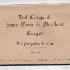 Fotografía antigua: BLOC DE 10 POSTALES-FOTOGRAFICAS DE BURGOS, DE LA REAL CARTUJA DE SANTA MARÍA DE MIRAFLORES. Lote 137244518