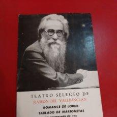 Fotografía antigua: FOTO RAMONDEL VALLE INCLAN TEATRO SELETO. Lote 178974386