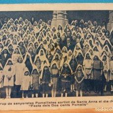 Fotografía antigua: FOTOGRAFÍA ANTIGUA. GRUP DE SENYORETES POMELLISTES SORTINT DE SANTA ANNA FESTA DELS DOS CENTS POMEL. Lote 184353670