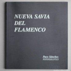 Fotografía antigua: NUEVA SAVIA DEL FLAMENCO//PACO SÁNCHEZ//FOTOGRAFIAS//SEVILLA, 2001. Lote 194751492