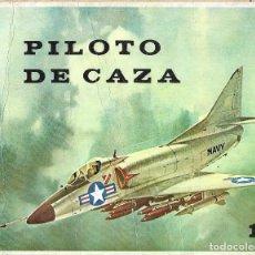 Fotografía antigua: PILOTO DE CAZA . EDITORIAL PEDECA . 36 PAGINAS - MUCHAS ILUSTRACIONES, DE FUNCIONAMIENTO. Lote 194955450