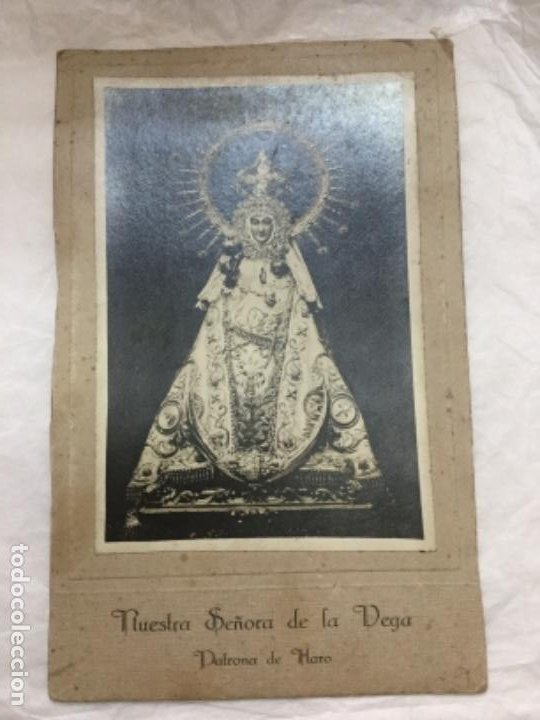 ANTIGUA FOTOGRAFIA DE NUESTRA SEÑORA DE LA VEGA - PATRONA DE HARO - VIELA E ITURBE - VISLER- 22X14CM (Fotografía - Artística)