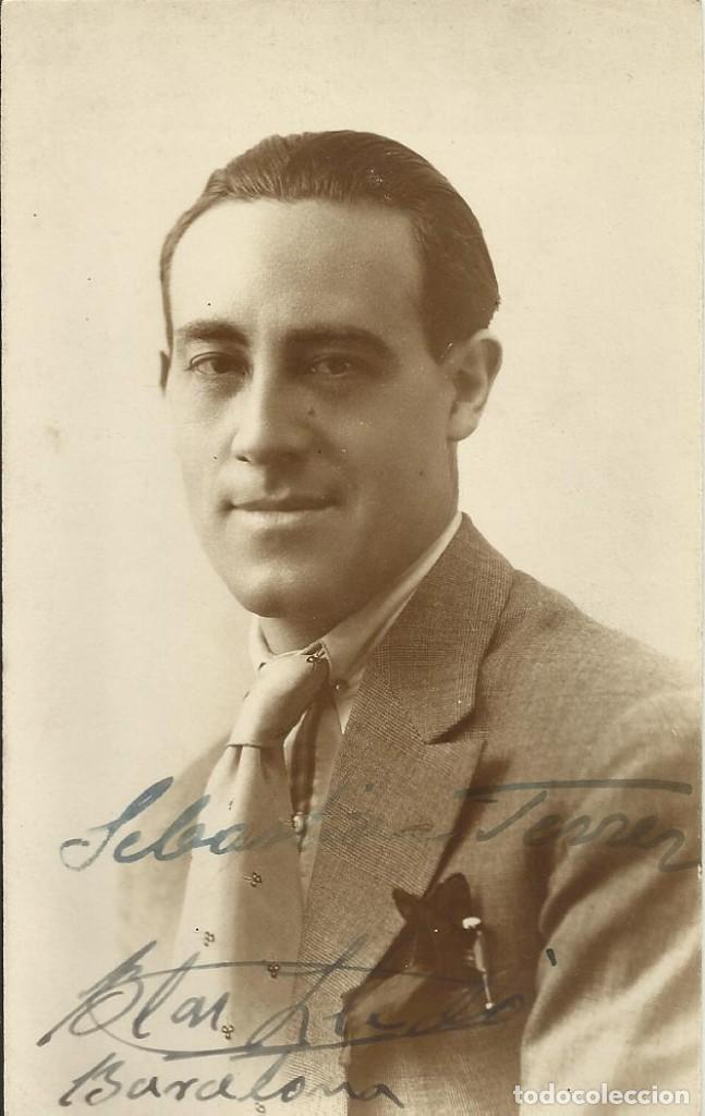 GONZÁLEZ. FOTÓGRAFO. SEVILLA. AUTÓGRAFO, FIRMA BLAS LLEDÓ. CANTANTE Y ACTOR. A SEBASTIÁN FERRER 1920 (Fotografía - Artística)