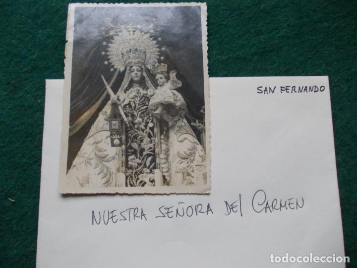 FOTOGRAFÍA ANTIGUA DE NUESTRA SEÑORA DEL CARMEN DE SAN FERNANDO (Fotografía - Artística)