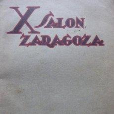 Fotografía antigua: X SALÓN INTERNACIONAL DE FOTOGRAFÍA. ZARAGOZA 1934. 73 FOTOGRAFÍAS EN LÁMINAS. EJEMPLAR NUMERADO.. Lote 206524883