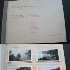 Fotografía antigua: COSTA BRAVA-ALBUM CON MUCHAS FOTOGRAFIAS-AGOSTO 1944-VER FOTOS-(V-20.756). Lote 208857976