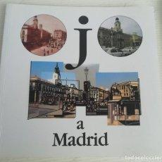Fotografía antigua: OJO A MADRID. CATÁLOGO DE LA EXPO DE FOTOS DEL MUSEO MUNICIPAL DE ARTE CONTEMPORÁNEO.. Lote 218604233