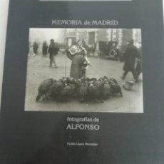 Fotografía antigua: MEMORIA DE MADRID FOTOGRAFÍAS DE ALFONSO. Lote 218637548