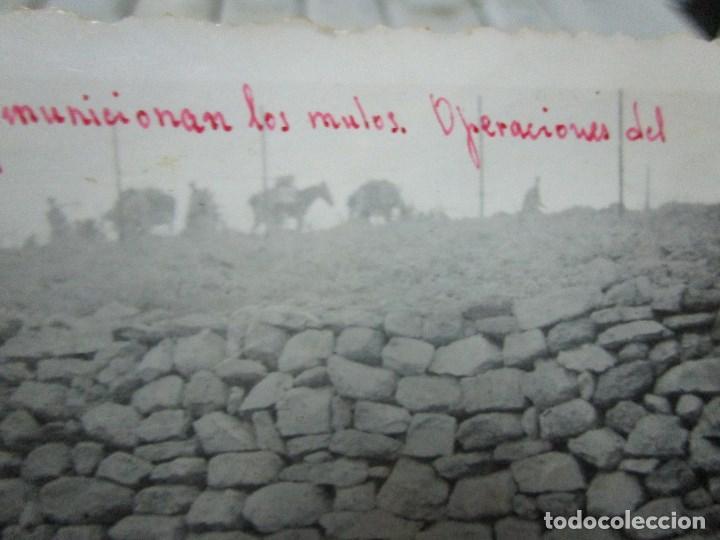Fotografía antigua: MADRUGADA MUNICIONAN MULOS PROYECTIL ENEMIGO BATALLA DEL EBRO 1939 GUERRA CIVIL LEGION FIRMADA - Foto 10 - 120946595