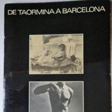 Fotografía antigua: DE TAORMINA A BARCELONA. FOTOS. Lote 240414675