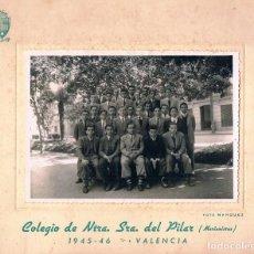 Fotografía antigua: COLEGIO DEL PILAR (MARIANISTAS). VALENCIA. CURSO 1945 - 46. Lote 263178075