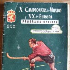 Coleccionismo deportivo: X CAMPEONATO DEL MUNDO Y XX DE EUROPA. PROGRAMA OFICIAL. HOCKEY PATINES. 1954. Lote 21346527