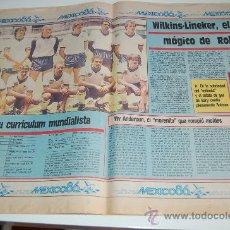 Coleccionismo deportivo: SELECCIÓN DE FÚTBOL DE INGLATERRA : REPORTAJE PREVIA MUNDIAL MEXICO 86. Lote 11752004