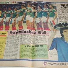 Coleccionismo deportivo: SELECCIÓN DE FÚTBOL DE MÉXICO : REPORTAJE PREVIA MUNDIAL MEXICO 86. Lote 11752083