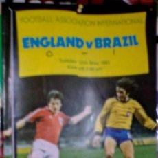 Coleccionismo deportivo: PROGRAMA OFICIAL FUTBOL INGLATERRA - BRASIL 1981. Lote 27612763