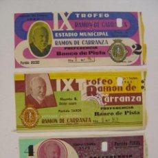 Coleccionismo deportivo: 3 ENTRADAS FUTBOL - IX TROFEO RAMON DE CARRANZA - AÑO 1963 (INCLUIDA LA FINAL). Lote 27416979