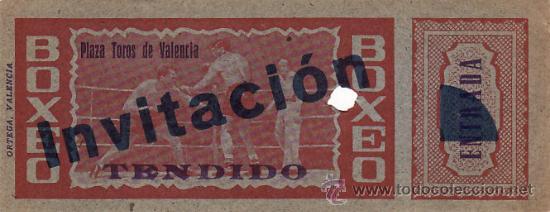 ENTRADA BOXEO - PLAZA DE TOROS DE VALENCIA - EBX 31 (Coleccionismo Deportivo - Documentos - Fotografías de Deportes)
