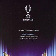 Coleccionismo deportivo: EXT *** PROGRAMA OFICIAL FINAL SUPERCOPA EUROPA 2011 FC BARCELONA - FC OPORTO ***. Lote 29378854