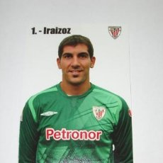 Coleccionismo deportivo: FOTO OFICIAL GORKA IRAIZOZ (ATHLETIC DE BILBAO). Lote 31737335