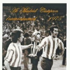 Coleccionismo deportivo - FOTO 10X15 CM. ATLETICO DE MADRID - CELEBRACION COPA INTERCONTINENTAL AÑO 1975 - 33554217