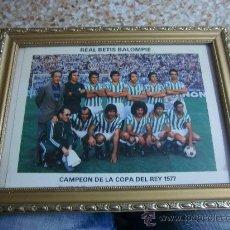 Coleccionismo deportivo: FOTOGRAFIA FOTO ENMARCADA DEL REAL BETIS BALOMPIE CAMPEON COPA 1977 ( CONTRA ATHLETIC BILBAO). Lote 34024802