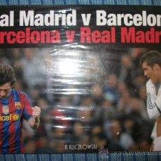 Coleccionismo deportivo: LIBRO REAL MADRID V BARCELONA / BARCELONA REAL MADRID - PRECINTADO. Lote 38723013