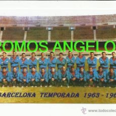 Coleccionismo deportivo: FOTO 10X15 CM - FC BARCELONA LIGA TEMPORADA 1963-1964 PLANTILLA - . Lote 47211083