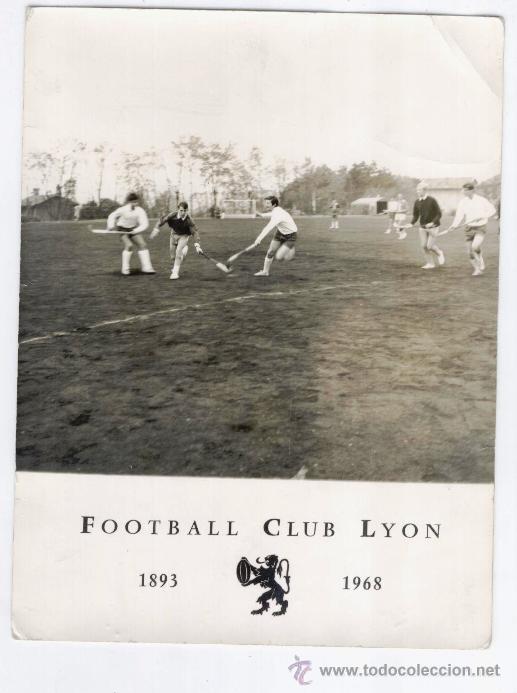 ANTIGUA FOTOGRAFIA FOOTBALL CLUB LYON (1893-1968) (Coleccionismo Deportivo - Documentos - Fotografías de Deportes)