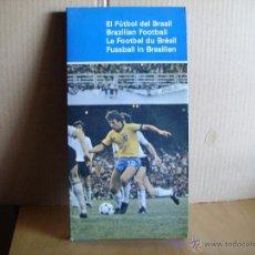 Coleccionismo deportivo: EL FUTBOL DE BRASIL. Lote 46662546