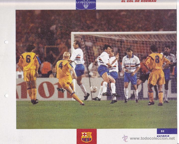 LÁMINA DEL GOL DE KOEMAN, FC BARCELONA N. 52 DE LA COLECCIÓN EL GRAN ÁLBUM DEL BARÇA. LA VANGUARDIA (Coleccionismo Deportivo - Documentos - Fotografías de Deportes)