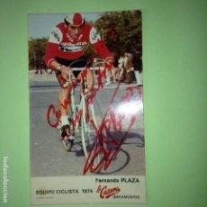 Coleccionismo deportivo: CORREDORFERNANDO PLAZA - EQUIPO CICLISTA LA CASERA BAHAMONTES 1974 - DEDICADA Y FIRMADA -. Lote 87223076
