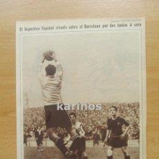Coleccionismo deportivo: 1929 REAL CLUB DEPORTIVO ESPAÑOL GANA AL BARCELONA 2-0 (550). Lote 95755535