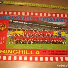 Coleccionismo deportivo: GIMNASTICO DE TARRAGONA FOTO CINE CHINCHILLA LAMINA CARTON GIMNASTIC. Lote 97576451