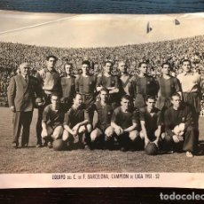Coleccionismo deportivo: FOTOGRAFIA ORIGINAL FC BARCELONA CAMPEON LIGA 1951 52 A. CAMPAÑA FOTO KUBALA, 24X18 CM. Lote 109209011