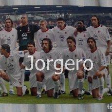 Coleccionismo deportivo: AC MILÁN. ALINEACIÓN CAMPEÓN CHAMPIONS 2002-2003 EN OLD TRAFFORD CONTRA LA JUVENTUS. FOTO. Lote 113216139