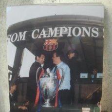 Coleccionismo deportivo: BARÇA - FÚTBOL CLUB BARCELONA - AUTOBÚS SOM CAMPIONS CON COPA DE EUROPA 1992 - ORIGINAL, 15 X 10 CMS. Lote 133825142