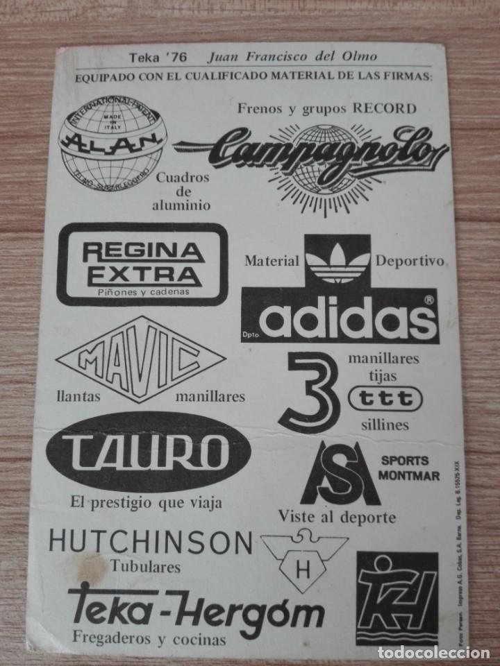 Coleccionismo deportivo: CICLISMO - EQUIPO TEKA - AÑO 1976 - JUAN FRANCISCO DEL OLMO - Foto 2 - 142968638