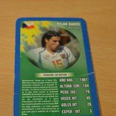 Coleccionismo deportivo: CARTA DE TOP TRUMPS MILAN BAROS (REP CHECA). Lote 143169966