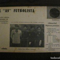 Coleccionismo deportivo: ZAMORA-PIERA-SAMITIER-ALCANTARA-FOTOGRAFIAS FUTBOL-AS FUTBOLISTA-SLAVIA DE PRAGA-VER FOTOS(V-16.192). Lote 156888782