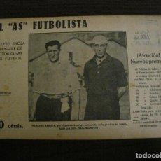 Coleccionismo deportivo: ARRATE & JOS-FOTOGRAFIAS FUTBOL-AS FUTBOLISTA-FC BARCELONA VS RCD ESPANYOL-VER FOTOS(V-16.194). Lote 156889838