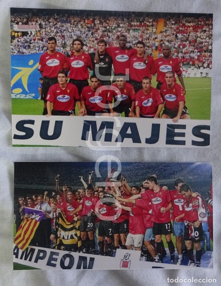 R.C.D. MALLORCA. LOTE 2 FOTOS CAMPEÓN COPA DEL REY 2002-2003 EN EL M. VALERO CONTRA R. HUELVA. (Coleccionismo Deportivo - Documentos - Fotografías de Deportes)