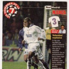 Coleccionismo deportivo: LOS HOMBRES DE LA 7 COPA DE EUROPA ROBERTO CARLOS JUGADOR (REVERSO H7MARCA-VISITAR)MEDIDAS145-105MM . Lote 165343306