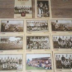 Coleccionismo deportivo: LOTE 10 LAMINAS Y CARPETA UNA DE ELLAS REPETIDA ALAVÉS FOTOGRAFÍAS DE UNA HISTORIA. Lote 194129088
