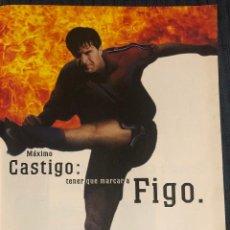 Coleccionismo deportivo: PUBLICIDAD DE REVISTA DE NIKE, CON LUÍS FIGO. ORIGINAL AÑO 1996. TAMAÑO FOLIO. ENMARCABLE.. Lote 195035238