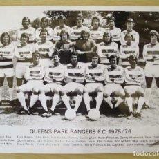 Coleccionismo deportivo: PLANTILLA QUEENS PARK RANGERS F.C. (TEMPORADA 1975-76) - FOTOGRAFIA PROCEDENTE DE ARCHIVO DE PRENSA. Lote 195136731