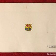 Coleccionismo deportivo: CF BARCELONA FELICITACION NAVIDAD ORIGINAL AÑO 73/74 CON AUTOGRAFOS IMPRESOS. Lote 195874230