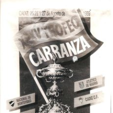 Coleccionismo deportivo: FOTO DEL CARTEL DEL TROFEO CARRANZA 1989. Lote 221678722